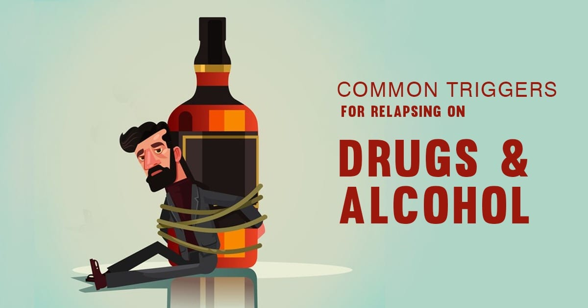 common-triggers-for-relapse-on-drugs-and-alcohols