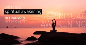 what is a spiritual awakening in recovery